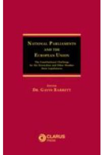 National Parliaments and the European Union: The Constitutional Challenge
