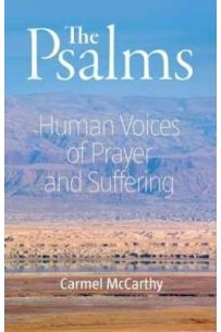 The Psalms : Human Voices of Prayer and Suffering