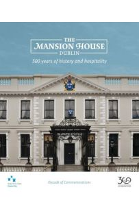 The Mansion House, Dublin: 300 Years of History and Hospitality