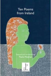 Ten Poems from Ireland : Selected and Introduced by Paula Meehan