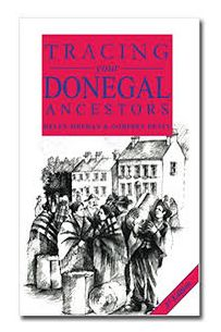 Tracing your Donegal Ancestors (3rd Edition)