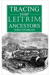 A Guide to Tracing your Leitrim Ancestors