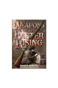 Weapons of the Easter Rising