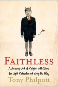 Faithless: A Journey Out of Religion...