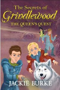 The Secrets of Grindlewood: The Queen's Quest  (Book 3 in Grindlewood series)