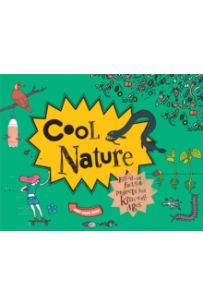 Cool Nature: Filled with Fantastic Facts for Kids of All Ages