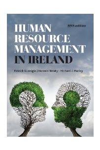 Human Resource Management in Ireland (5th Edition)