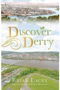 Discover Derry (Revised Edition)