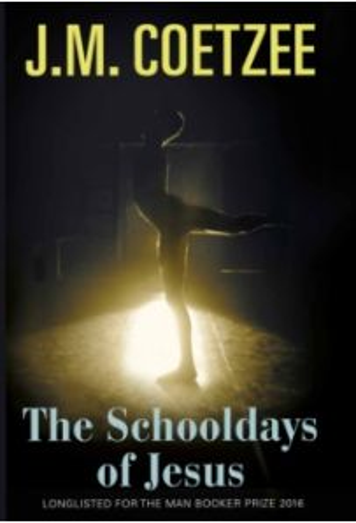 The Schooldays of Jesus (1st edition Hardback)