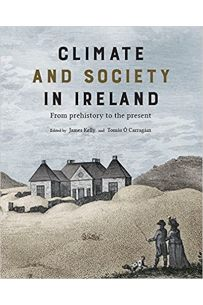 Climate and society in Ireland: from prehistory to the present