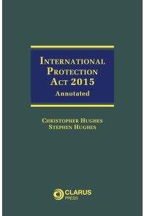 International Protection Act 2015: Annotated