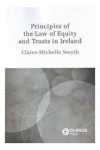 Principles of the Law of Equity and Trusts in Ireland