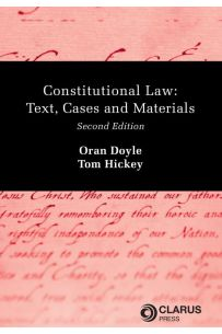 Constitutional Law: Text, Cases and Materials (2nd Edition)