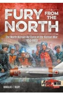 Fury from the North : North Korean Air Force in the Korean War, 1950-1953