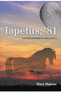 Iapetus '81: A novel inspired by true events