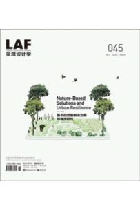 Landscape Architecture Frontiers 045 : Nature-Based Solutions and Urban Resilience