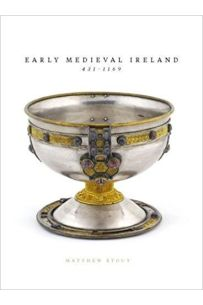Early Medieval Ireland: 431-1169