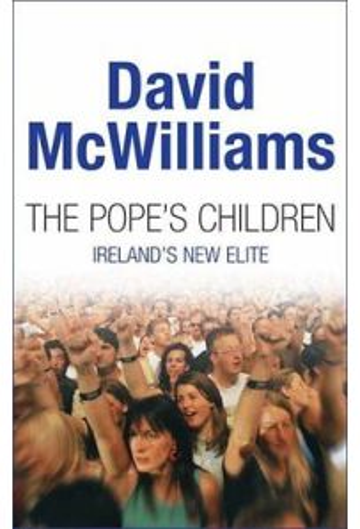 The Pope's children, Ireland's new elite (Hardback)
