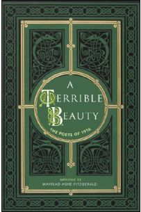A Terrible Beauty: Poetry of 1916