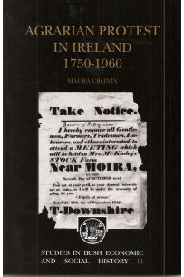 Agrarian Protest in Ireland 1750-1960