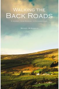 Walking The Back Roads: A Journey from Donegal to Clonmacnoise