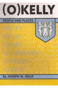 O'Kelly: People And Places (First Edition)