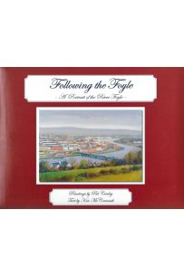 Following the Foyle: A Portrait of the River Foyle