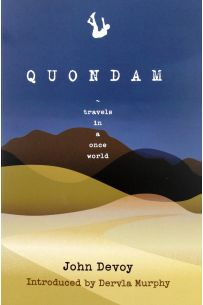 Quondam: Travels in a once World