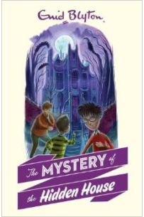 The Mystery of the hidden house (Book 6)