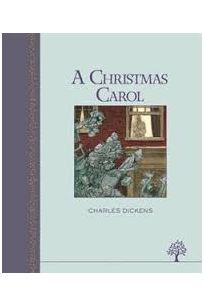 A Christmas Carol (Illustrated Heritage Classic)