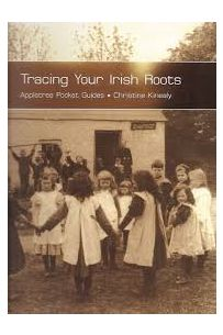 Tracing Your Irish Roots: Appletree Pocket Guide