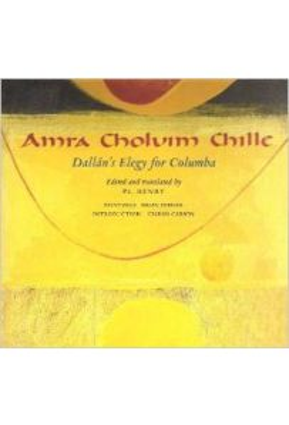 Amra Choluim Chille, Dallán's Elegy for Columba