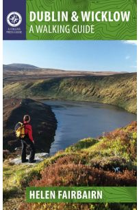 Dublin and Wicklow: A Walking Guide