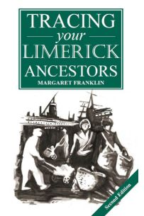 Tracing your Limerick  Ancestors, 2nd Edition
