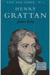 Life and Times: NO1 Henry Grattan