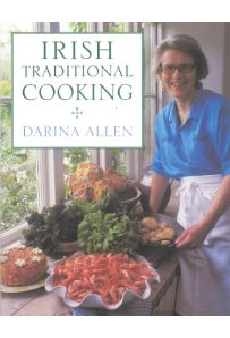 Irish Traditional Cooking: Darina Allen