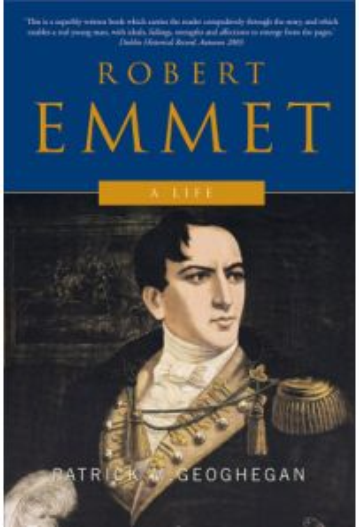 Robert Emmet: A Life (Second Edition)