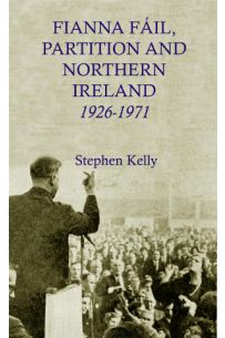 Fianna Fáil, Partition and Northern Ireland, 1926-1971