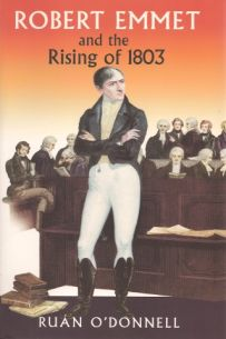 Robert Emmet And The Rising Of 1803 (Paperback)