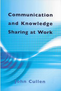 Communication and Knowledge Sharing at Work