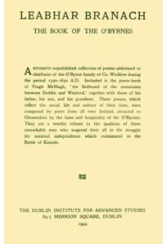 Leabhar Branach : The Book of the O'Byrnes