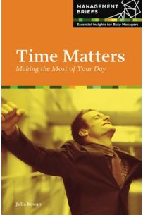 Time Matters: Making the Most of Your Day