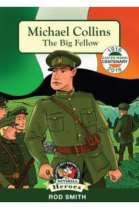 Michael Collins: The Big Fellow (In a Nutshell Heroes)