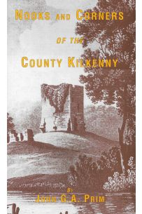 Nooks and Corners of the County Kilkenny