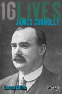 16 Lives: James Connolly