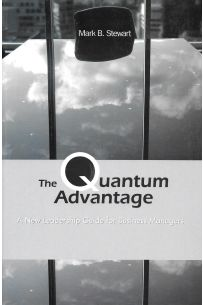 The Quantum Advantage: A New Leadership guide for Business Managers