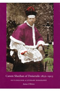 Canon Sheehan of Doneraile 1883 - 1913