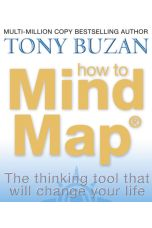 How to Mind Map : The Ultimate Thinking Tool That Will Change Your Life