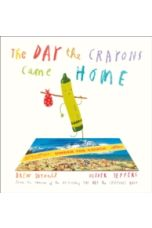 The Day the Crayons Came Home (Large Hardback)