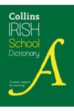 Collins Irish School Dictionary : Trusted Support for Learning (Small Paperback)